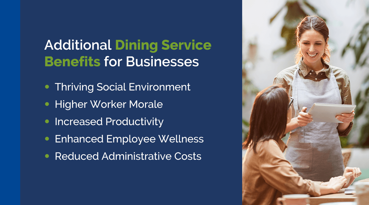 Additional Dining Service Benefits for Businesses