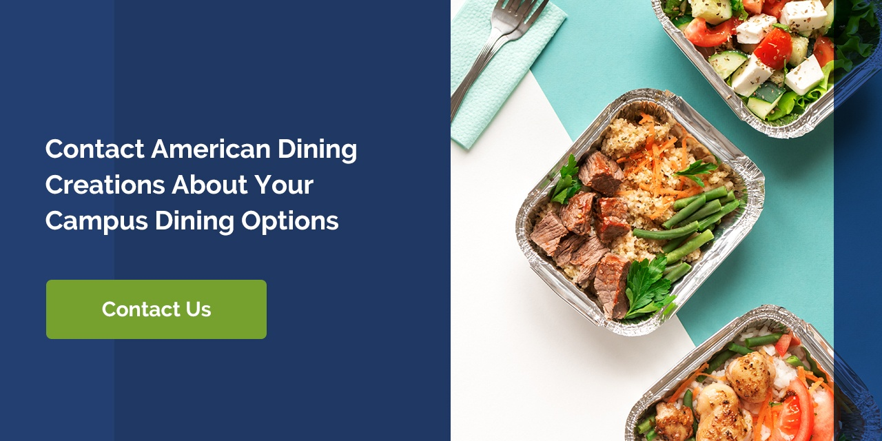 Contact American Dining Creations About Your Campus Dining Options